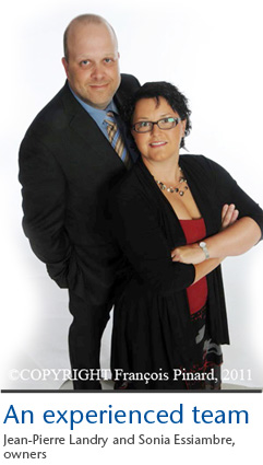 An experienced team - Jean-Pierre Landry and Sonia Essiambre, owners